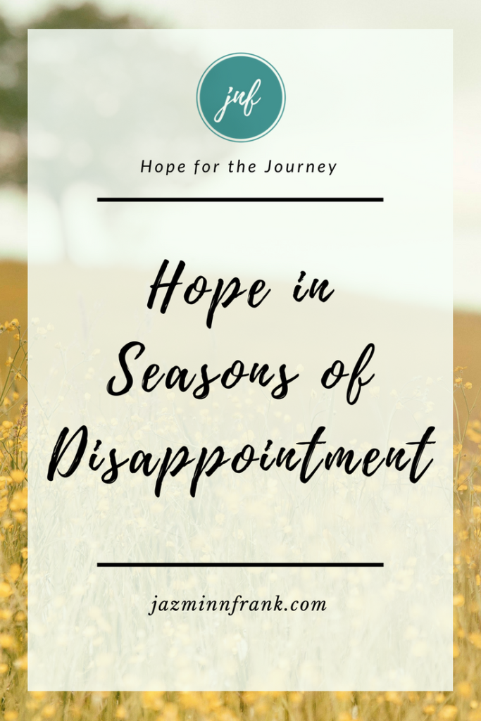 Hope in Disappointment Pinterest