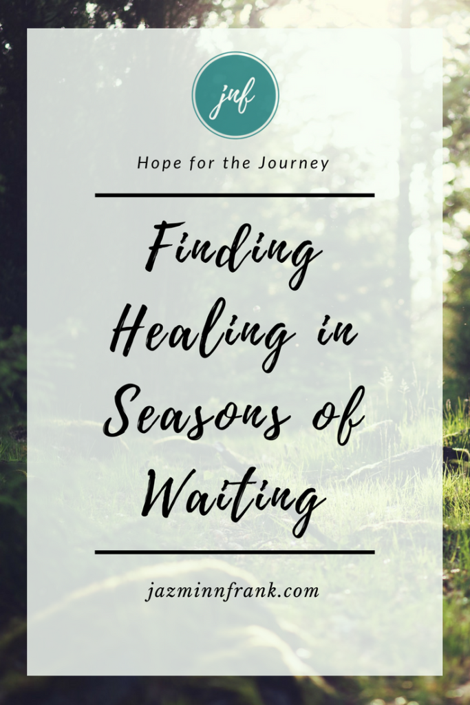 Finding Healing in seasons of waiting