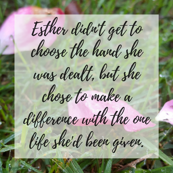 Esther a girl of humility and courage