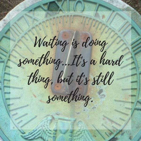 When waiting is the most important thing