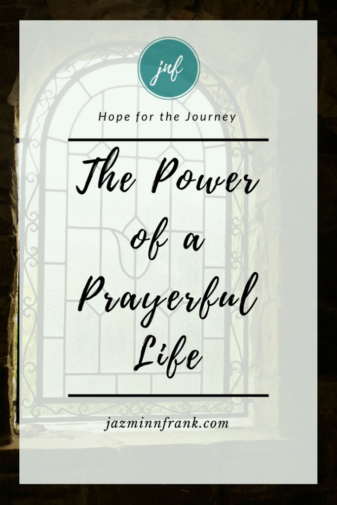 The power of a prayerful life